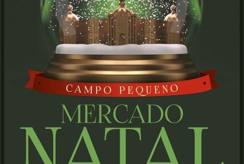8ª EDIÇÃO DO MERCADO DE NATAL DO CAMPO PEQUENO