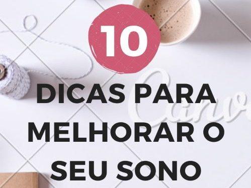 10 Dicas Para Um Sono Tranquilo!